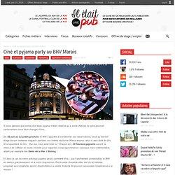 Ciné et pyjama party au BHV Marais