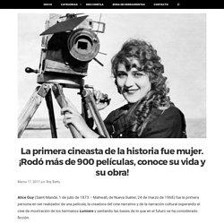La primera cineasta de la historia fue mujer. ¡Rodó más de 900 películas, conoce su vida y su obra!