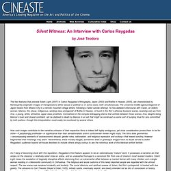 Cineaste Magazine - Articles - <em>Silent Witness</em>: An Interview with Carlos Reygadas
