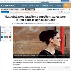 Huit cinéastes israéliens appellent au cessez-le-feu dans la bande de Gaza