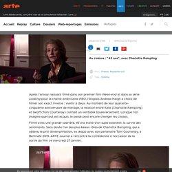 """Au cinéma : """"45 ans"""", avec Charlotte Rampling"""