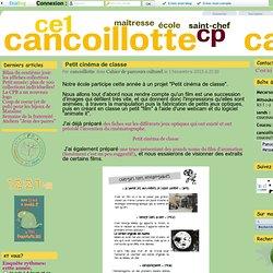 Petit cinéma de classe - Cancoillotte CP-CE1 Saint Chef