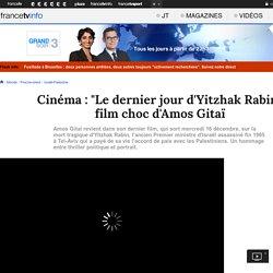 """Reportage sur l'équipe de """"Le dernier jour d'Yitzhak Rabin"""""""