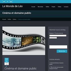 Cinéma et domaine public - Le Monde de Léo