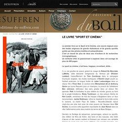 """LE LIVRE """"SPORT ET CINÉMA"""" - Editions Du Bailli De Suffren"""