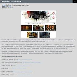 Cinéma - Films français avec sous-titres – Campus FLE Education