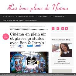 Cinéma en plein air et glaces gratuites avec Ben & Jerry's ! - Les bons plans de Naima