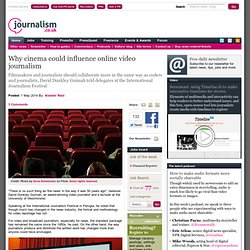 Why cinema could influence online video journalism