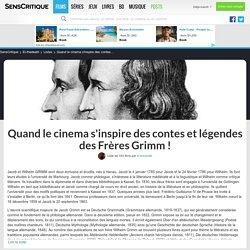 Quand le cinema s'inspire des contes et légendes des Frères Grimm ! - Liste de 163 films