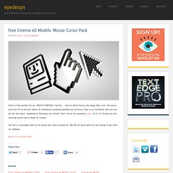 Free Cinema 4D Models: Mouse Cursor Pack « eyedesyn