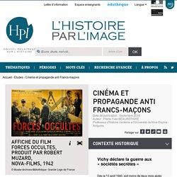 Cinéma et propagande anti Francs-maçons