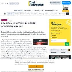 LE CINEMA, UN MEDIA PUBLICITAIRE ACCESSIBLE AUX PME
