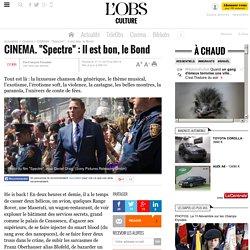 """CINEMA. """"Spectre"""" : Il est bon, le Bond"""