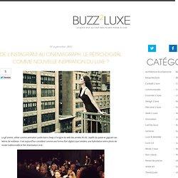 De L'instagram au Cinemagraph, le Rétro-Digital comme nouvelle inspiration du luxe ?