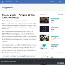 Cinemagraphs - Amazing 3D-like Animated Photos