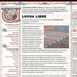 LUCHA LIBRE - Cinemas Utopia Toulouse et Tournefeuille