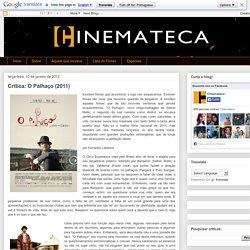 Cinemateca: Crítica: O Palhaço (2011)