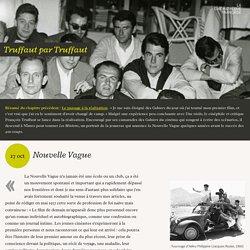 Nouvelle Vague - Truffaut par Truffaut (5/15) - La Cinémathèque française