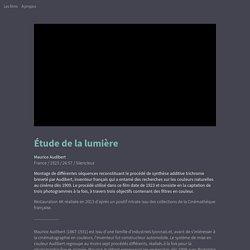 Étude de la lumière (Maurice Audibert, 1923) - HENRI - La Cinémathèque française
