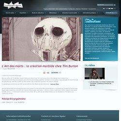 L'Art des morts : la création morbide chez Tim Burton