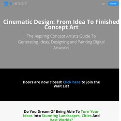 Cinematic Design: From Idea To Finished Concept Art