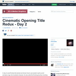 Cinematic Opening Title Redux - Day 2