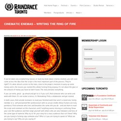 Cinematic Enemas - Writing the Ring Of Fire - Raindance Toronto