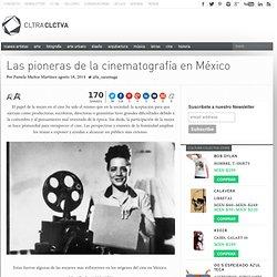 Las pioneras de la cinematografía en México