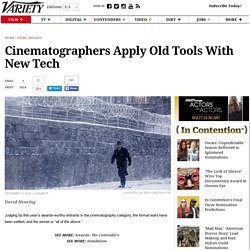 Cinematographers Apply Old Tools With New Tech