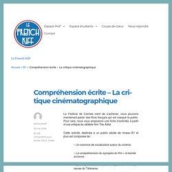 Compréhension écrite - La critique cinématographique - Le French Kiff