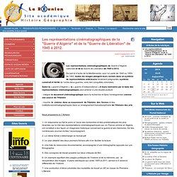 """Les représentations cinématographiques de la """"Guerre d'Algérie"""" et de la """"Guerre de Libération"""" de 1945 à 2012."""