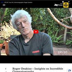 Roger Deakins Oscar Winning Cinematography & Insights on Work Style