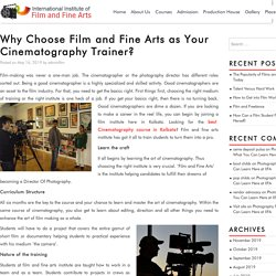 Why Choose Film and Fine Arts as Your Cinematography Trainer? - Film & Fine Arts is a great film Institute