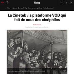 La Cinetek : la plateforme VOD qui fait de nous des cinéphiles