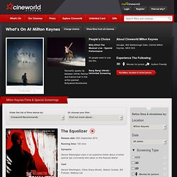 Cineworld Cinema In Milton Keynes See Film Times For The Latest Movies & 3D Films and Book tickets for Performances In Milton Keynes