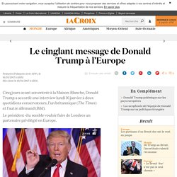 Le cinglant message de Donald Trump à l'Europe - La Croix