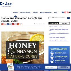 Honey and Cinnamon Benefits + Natural Cures