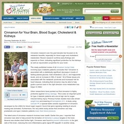 Cinnamon for Your Brain, Blood Sugar, Cholesterol & Kidneys