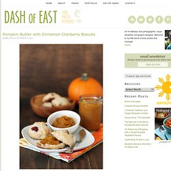 Pumpkin Butter with Cinnamon Cranberry Biscuits | Dash of East