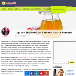 Top 10 Cinnamon and Honey Health Benefits and Uses