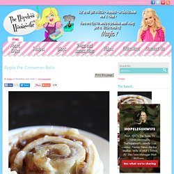 Apple Pie Cinnamon Rolls - The Hopeless Housewife®