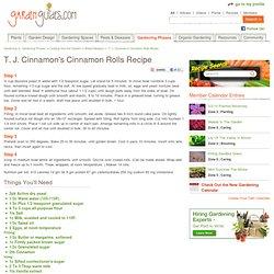 T. J. Cinnamon's Cinnamon Rolls Recipe