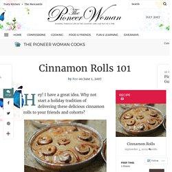Cinnamon Rolls 101