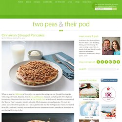 Cinnamon Streusel Pancakes | Two Peas & Their Pod - StumbleUpon