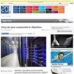 Cinq clés pour comprendre le «Big Data»