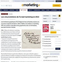 Les cinq évolutions de l'e-mail marketing en 2013