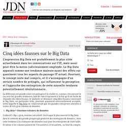Cinq idées fausses sur le Big Data