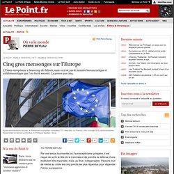Cinq gros mensonges sur l'Europe