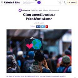 Cinq questions sur l'écoféminisme