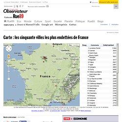 Carte: les cinquante villes les plus endettées de France